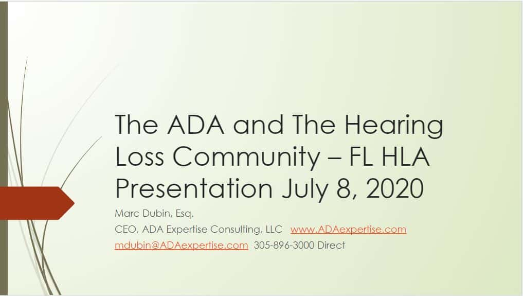 The ADA and The Hearing Loss Community – FL HLA Presentation July 8, 2020