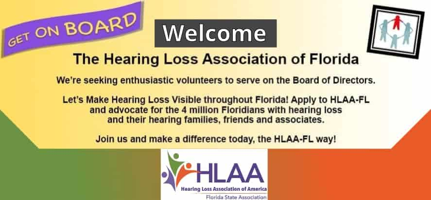 Get On Board! Learn About HLAA Florida. Meet the members